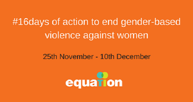 16 Days of Activism to end Gender-Based Violence Against Women