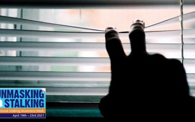 National Stalking Awareness Week 2021 – Unmasking Stalking